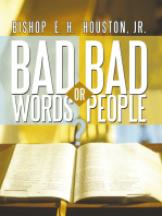 Bad Words or Bad People?