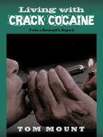 Living with Crack Cocaine