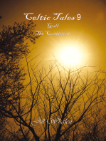 Celtic Tales 9, Gall, the Continent