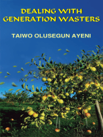 Dealing with Generation Wasters