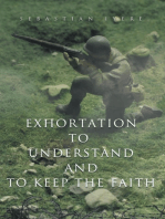 Exhortation to Understand and to Keep the Faith