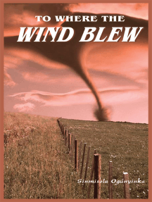 To Where the Wind Blew