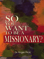 So You Want to Be a Missionary?