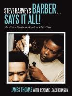 Steve Harvey's Barber . . . Says It All!