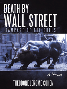 Death by Wall Street: Rampage of the Bulls