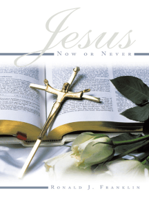 Jesus Now or Never