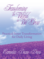 Transforming the World as We Grow