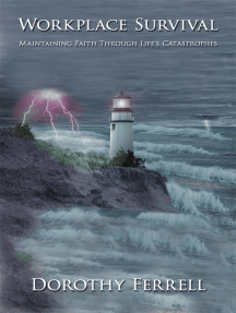 Workplace Survival: Maintaining Faith Through Life's Catastrophes