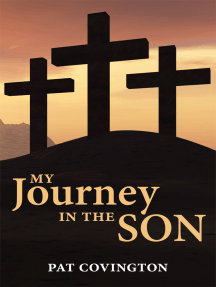 My Journey in the Son