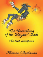 The Unearthing of the Mayans' Seeds