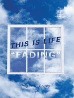 """This Is Life """"Fading"""""""