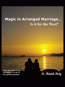 Magic in Arranged Marriage…: Is It for the West?