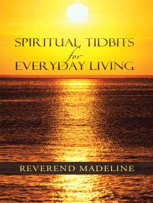Spiritual Tidbits for Everyday Living