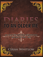 Diaries to an Older Me