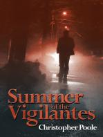 Summer of the Vigilantes