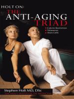 The Anti-Aging Triad