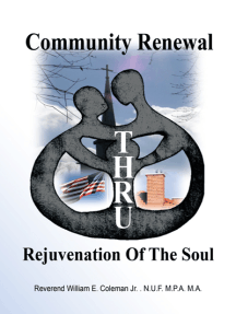Community Renewal Thru Rejuvenation of the Soul