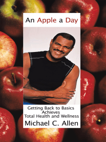 An Apple a Day: Getting Back to Basics Achieves Total Health and Wellness