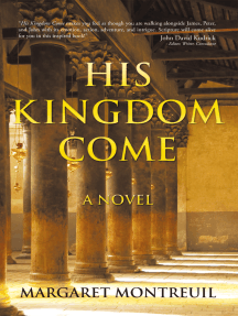 His Kingdom Come: A Novel