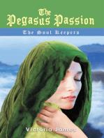 The Pegasus Passion