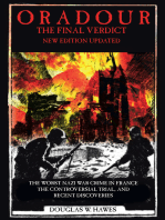 Oradour-The Final Verdict: Worst Nazi War Crime in France, the Controversial Trial and Recent Discoveries
