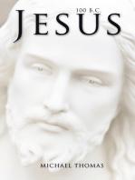Jesus 100 B.C.