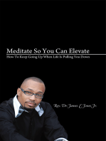 Meditate so You Can Elevate