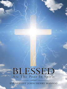 Blessed Are the Poor in Spirit: Volume I