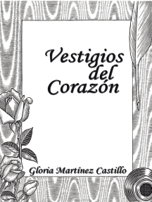 vestigios del corazon spanish edition