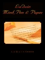 Laquin Mind, Pen & Paper