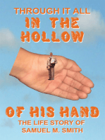Through It All in the Hollow of His Hand