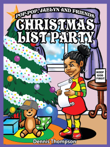 Pop-Pop, Jaelyn and Friends: Christmas List Party