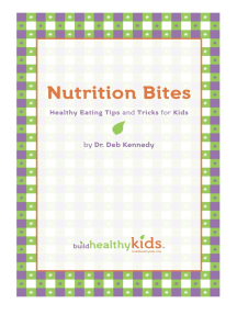 Nutrition Bites: Healthy Eating Tips and Tricks for Kids