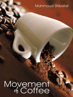 Movement of Coffee