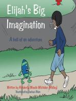 Elijah's Big Imagination