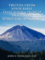 Truths from Your Bible That Your Church Does Not Want You to Know