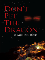 Don't Pet the Dragon
