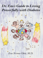 Dr. Eno's Guide to Living Powerfully with Diabetes
