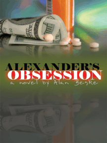 Alexander's Obsession: A Novel By