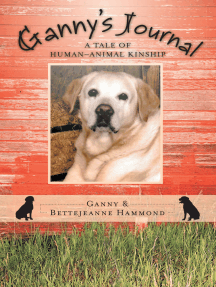 Ganny'S Journal: A Tale of Human–Animal Kinship