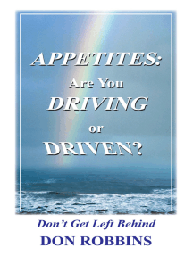 Appetites: Are You Driving or Driven?: Don't Get Left Behind