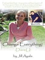 Change Everything!