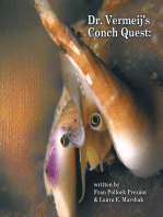 Dr. Vermeij's Conch Quest