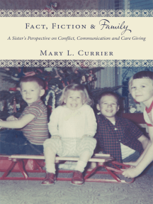 Fact, Fiction & Family: A Sister's Perspective on Conflict, Communication and Care Giving