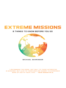Extreme Missions: A New Breed of Supernatural Warriors