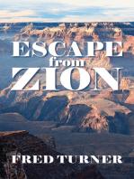 Escape from Zion
