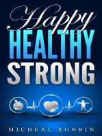 Happy, Healthy, Strong