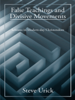 False Teachings and Divisive Movements