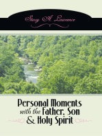 Personal Moments with the Father, Son & Holy Spirit
