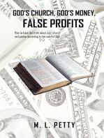 God'S Church, God'S Money, False Profits